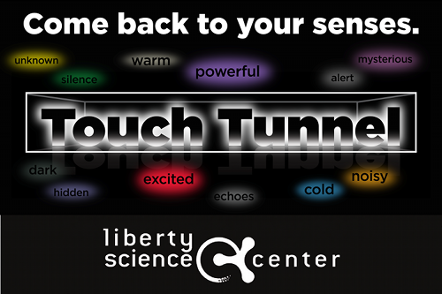 Liberty Science Center Touch Tunnel