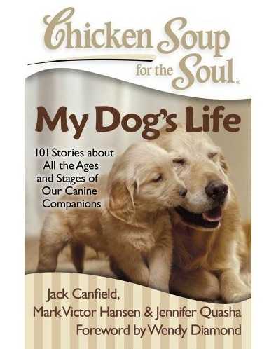 Chicken Soup For The Soul My Dogs Life Cover