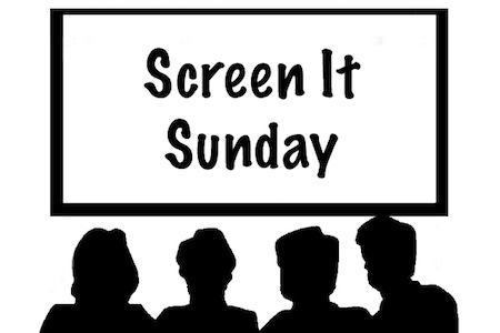 Screen It Sunday