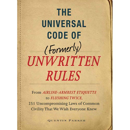 The Universal Code Of Formerly Unwritten Rules