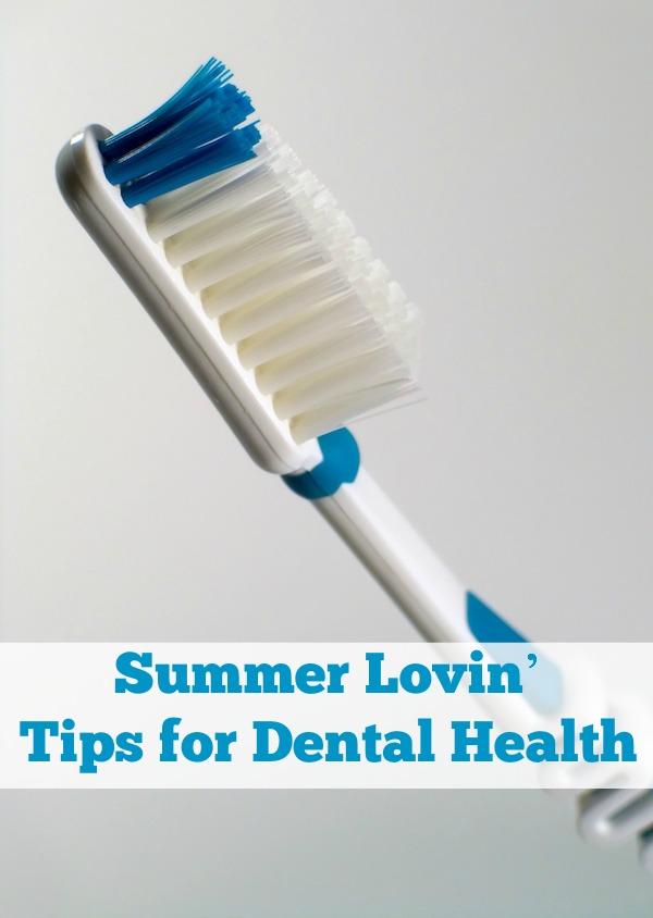 Summer Lovin' Tips for Dental Health