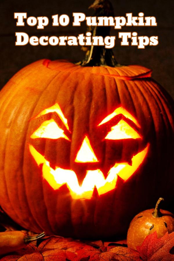 Top 10 Pumpkin Decorating Tips